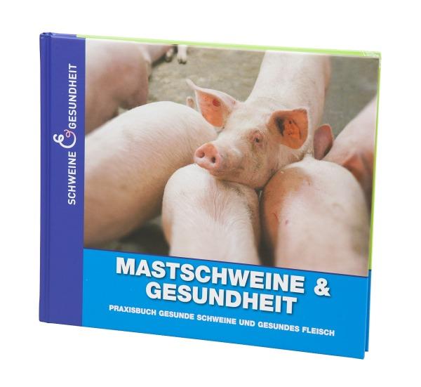Buch Mastschweine & Gesundheit